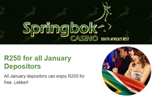 earn-r250-for-january-deposit-at-springbok-casino