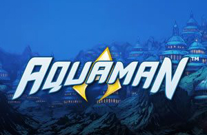 play-the-latest-dc-comics-slot-aquaman-by-playtech