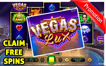 New Vegas Lux Slot Play Now With Free Spins Bonuses