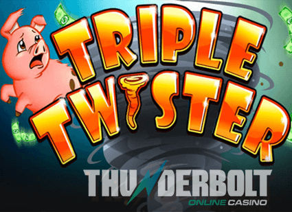 Thunderbolt Casino Winner on Triple Twister